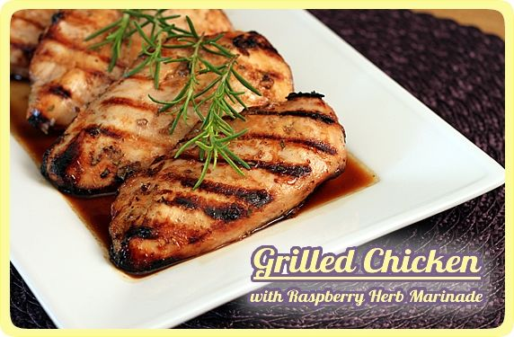 Grilled Chicken w. Raspberry Herb Marinade