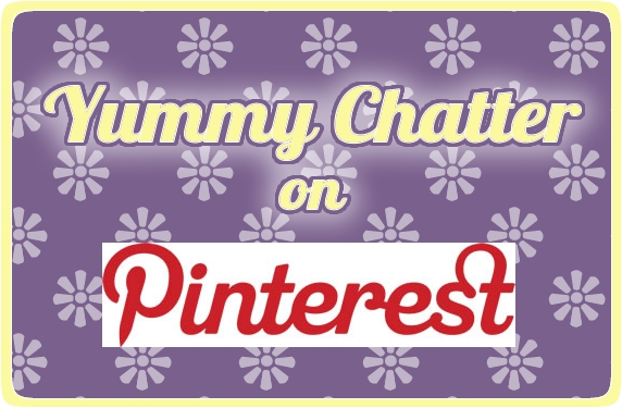 Yummy Chatter on Pinterest